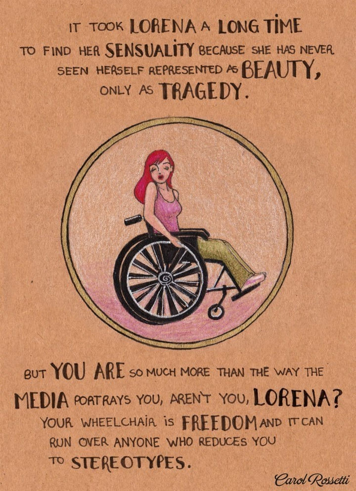 """Inspiring Drawings by Brazilian Artist Carol Rossetti - """"It took Lorena a long time to find her sensuality because she has never seen herself represented as beauty, only as a tragedy. But you are so much more than the way the media portrays you, aren't you, Lorena? Your wheelchair is freedom and it can run over anyone who reduces you to stereotypes."""""""
