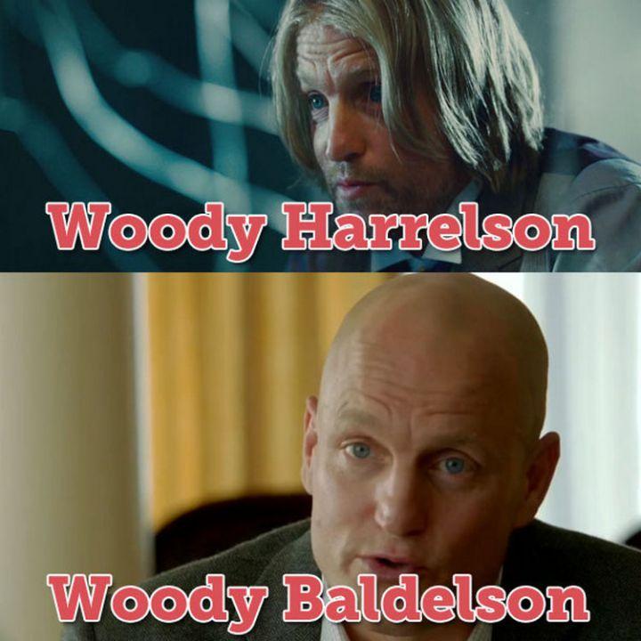 55 Hilariously Funny Celebrity Name Puns - Woody Harrelson.