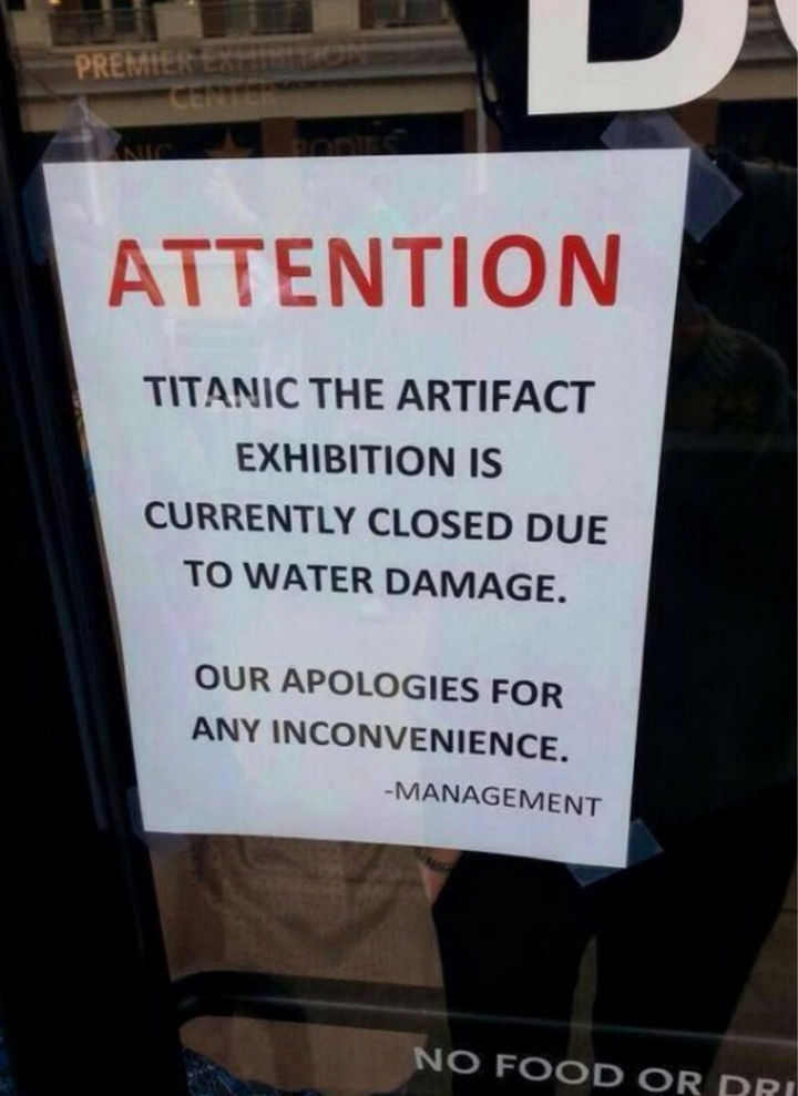 22 Ironic Pictures - I hope it wasn't another iceberg.