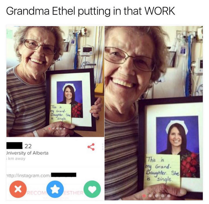 26 Funny Photos - Forget online dating. Grandma's got your back.