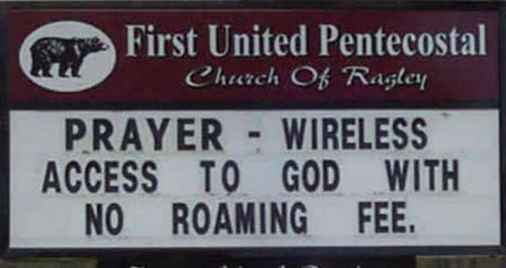 "31 Church Signs - ""Prayer - Wireless access to God with no roaming fee."""