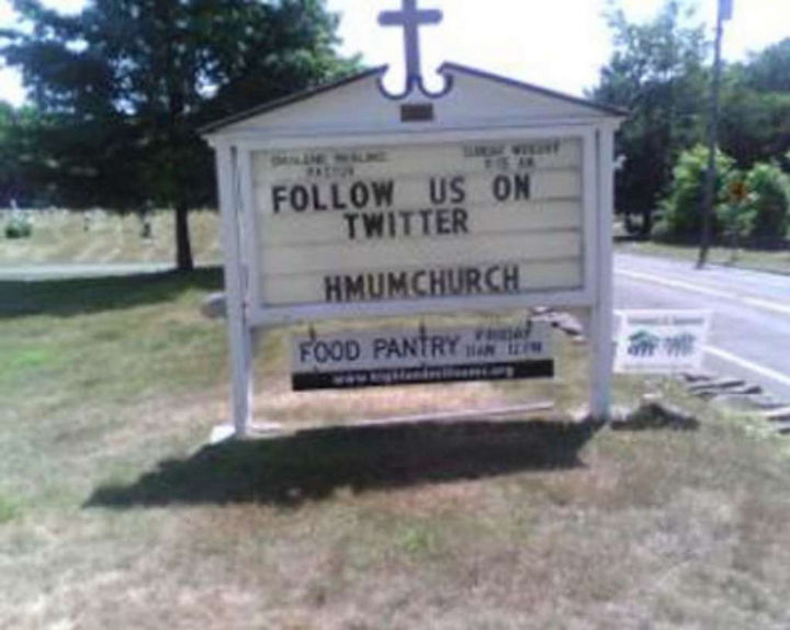 "31 Church Signs - ""Follow us on Twitter at hmumchurch."""