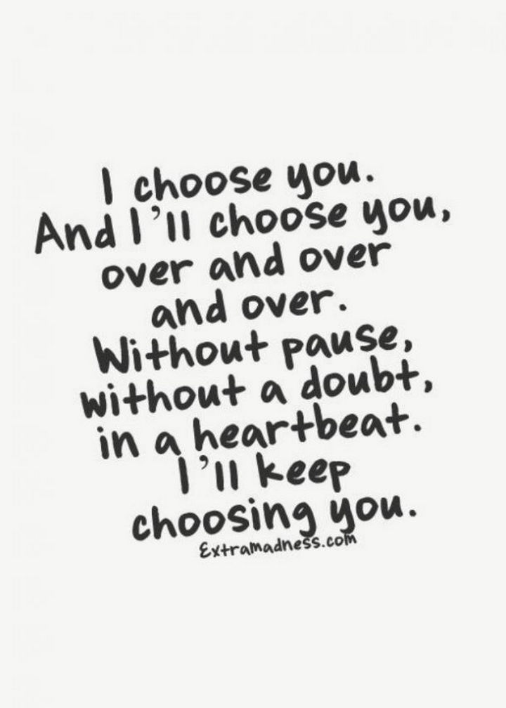 10 I love you quotes - Making the right choice in love.