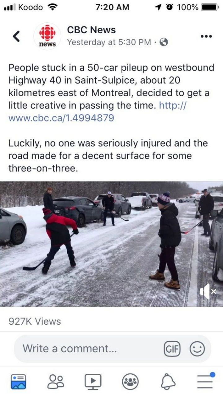"55 Funny Winter Memes - ""People stuck in a 50-car pileup on westbound highway 40 in Saint-Sulpice, about 20 kilometers east of Montreal, decided to get a little creative in passing the time. Luckily, no one was seriously injured and the road made for a decent surface for some three-on-three."""