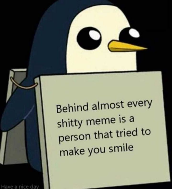 """101 Smile Memes - """"Behind almost every s***ty meme is a person that tried to make you smile."""""""