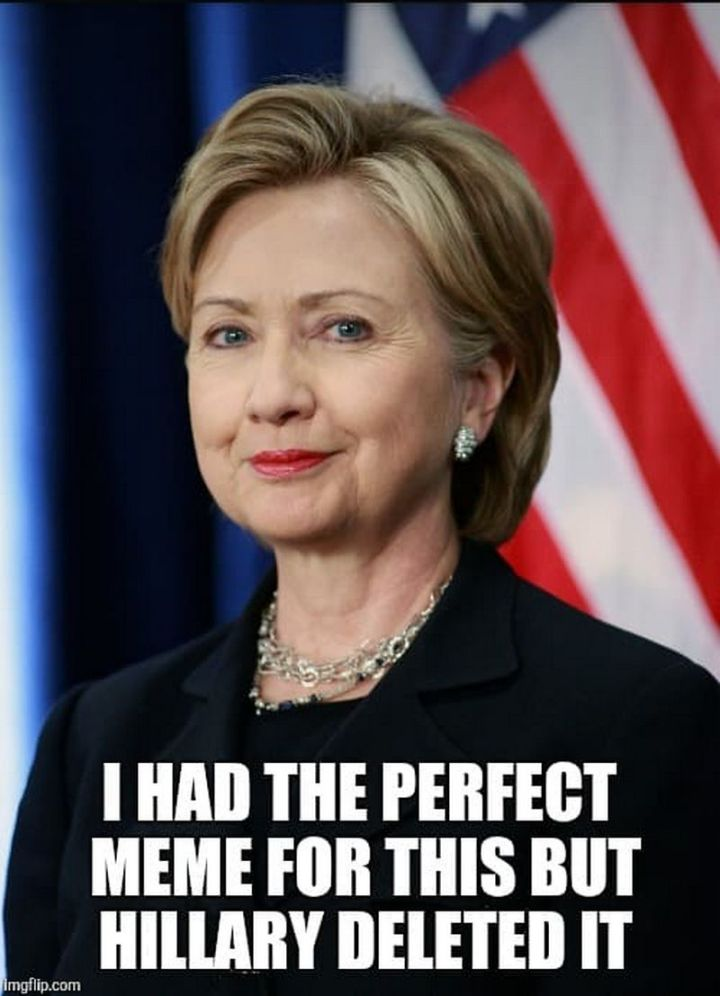 """101 Smile Memes - """"I had the perfect meme for this but Hillary deleted it."""""""