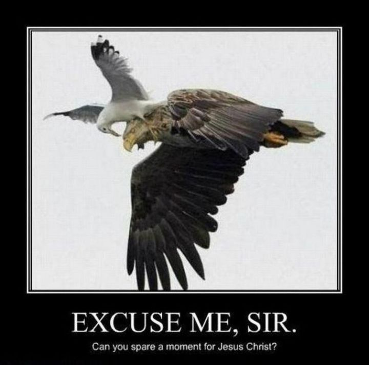"""65 Christian Jesus Memes - """"Excuse me, Sir. Can you spare a moment for Jesus Christ?"""""""