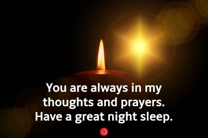 """51 Good Night Images and Quotes - """"You are always in my thoughts and prayers. Have a great night sleep."""""""