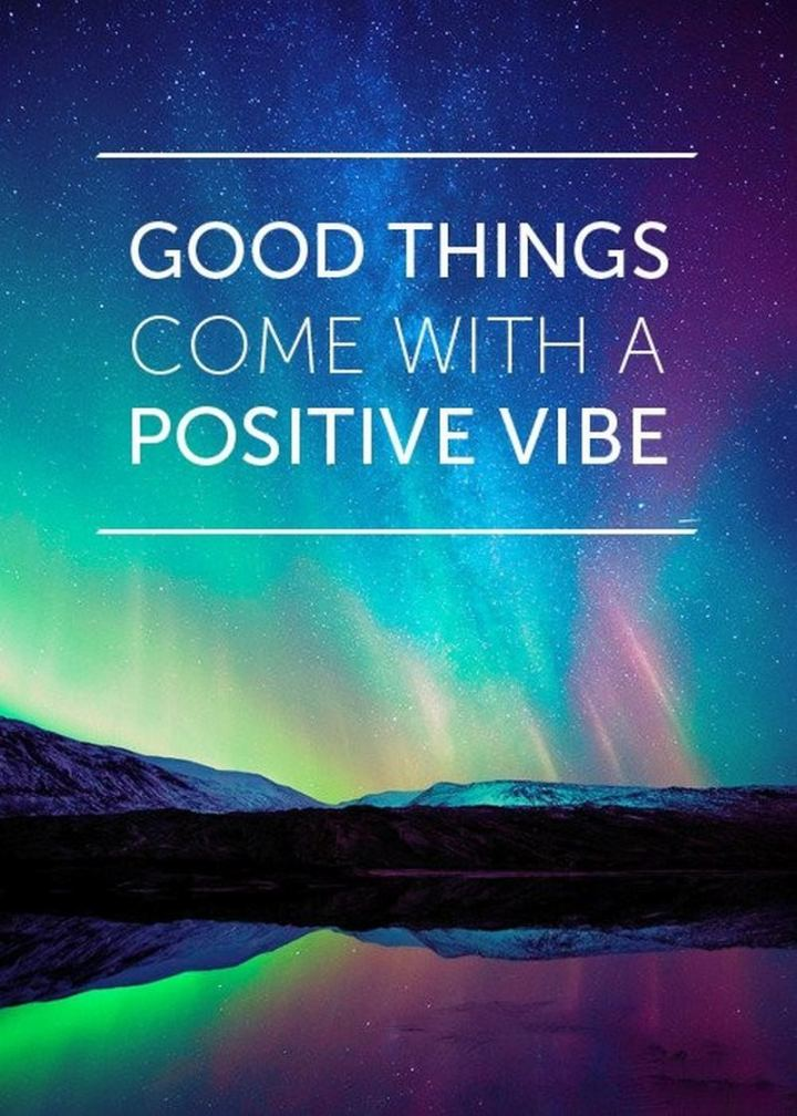 """59 Positive Memes - """"Good things come with a positive vibe."""""""