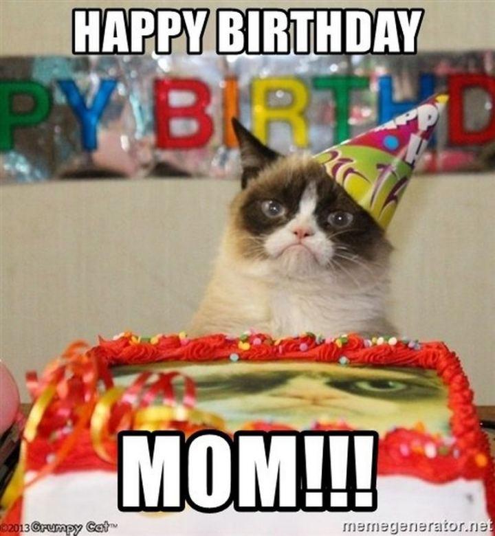 """101 Happy Birthday Mom Memes - """"Happy birthday mom!!!"""""""