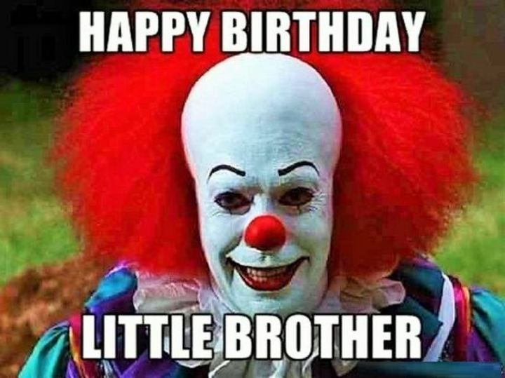 meme happy birthday brother funny
