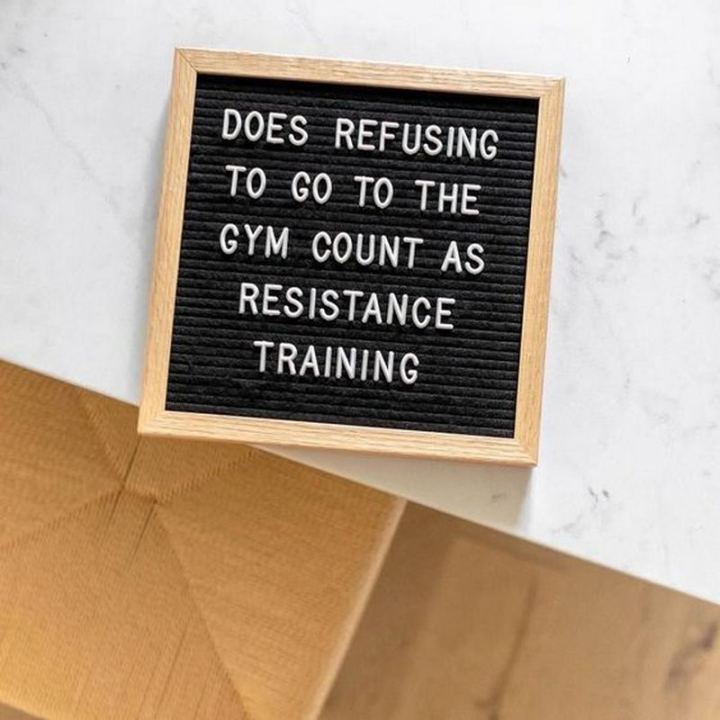"""65 Gym Memes - """"Does refusing to go to the gym count as resistance training?"""""""