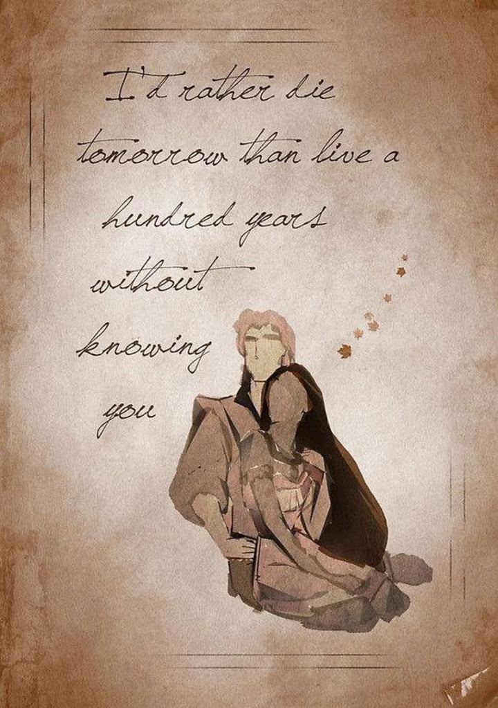 """61 Inspirational Disney Quotes - """"I'd rather die tomorrow than live a hundred years without knowing you."""" - John Smith"""