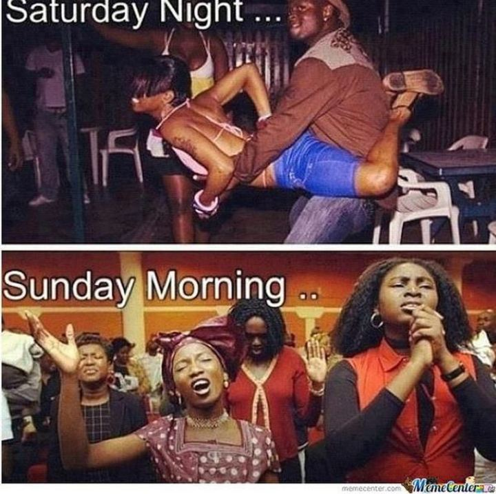 "101 Saturday Memes - ""Saturday night...Sunday morning..."""