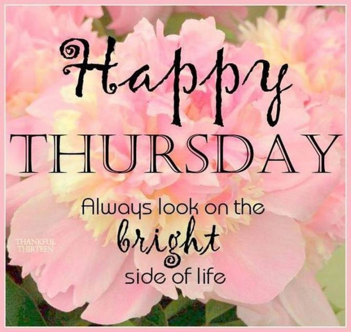 "101 Thursday Memes - ""Happy Thursday. Always look on the bright side of life."""