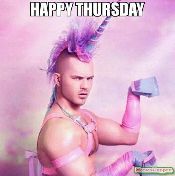 "101 Thursday Memes - ""Happy Thursday."""