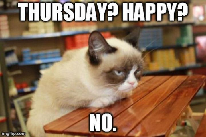 """Thursday? Happy? No."