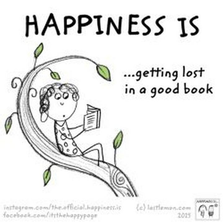 """""""Happiness is...Getting lost in a good book."""""""