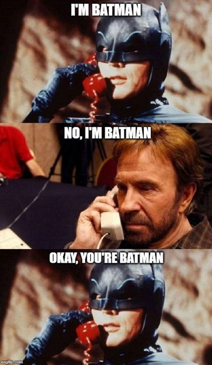"""""""I'm Batman. No, I'm Batman. Okay, you're Batman."""""""