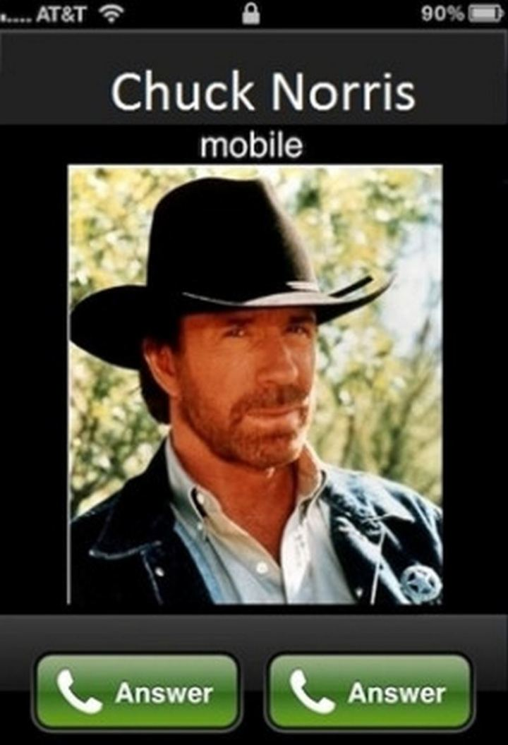 """Chuck Norris calling on mobile: Answer and Answer."""