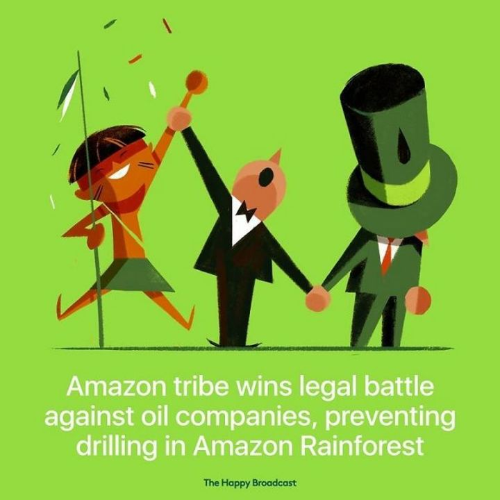 "The Happy Broadcast - ""Amazon tribe wins legal battle against oil companies, preventing drilling in Amazon Rainforest."""