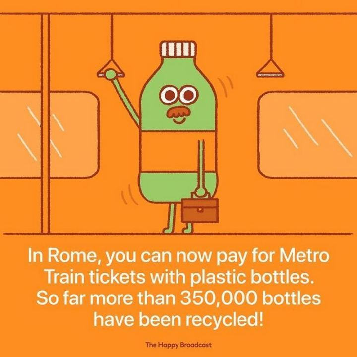 """In Rome, you can now pay for Metro Train tickets with plastic bottles. So far more than 350,000 bottles have been recycled!"""