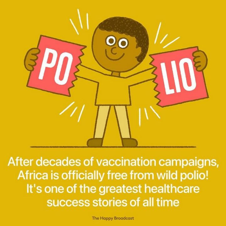 "The Happy Broadcast - ""After decades of vaccination campaigns, Africa is officially free from wild polio! It's one of the greatest healthcare success stories of all time."""