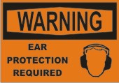 Warning Ear Protection Required safety sign