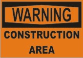 Warning Construction Area safety sign