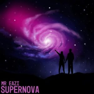 "Mr Eazi – ""Supernova"" [Lyrics]"
