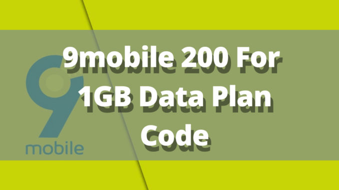 new 9mobile 200 for 1gb 2020 too. This 9mobile data plan exists as a weekly data subscription.