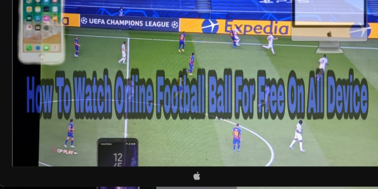 Watch Football For Free Online Without Dstv Hacked or App Both On PC And Phone; See how!!  We recently share some procedures on how you can get