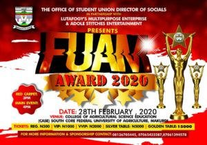 Fuam award 2020 is a platform that appreciates and encourage students/individuals and staffs that have contributed to the growth of Federal University of Agriculture Makurdi.