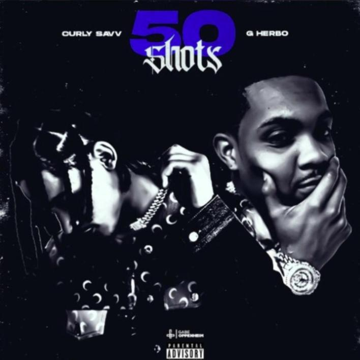 Curly Savv Feat. G Herbo - 50 Shots Mp3 download