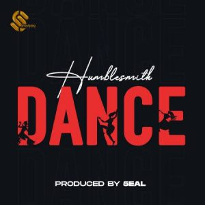 Humblesmith – Dance mp3 download