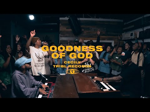 TRIBL feat. Cecily - Goodness of God
