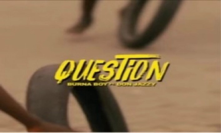Burna Boy – Question (feat. Don Jazzy) mp3 download