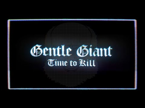 Gentle Giant Time to Kill (2021 Steven Wilson Remix) mp3 download