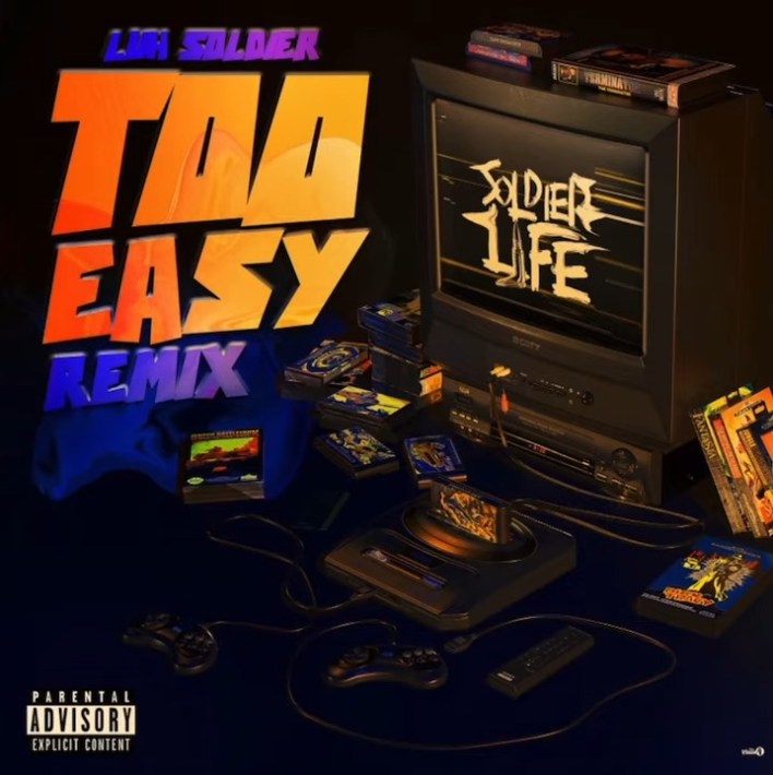 Luh Soldier - Too Easy (Remix)
