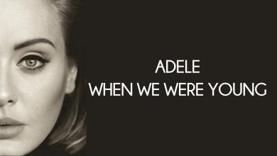 When We Were Young Adele mp3 download