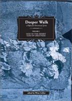 Deeper Walk Volume 1