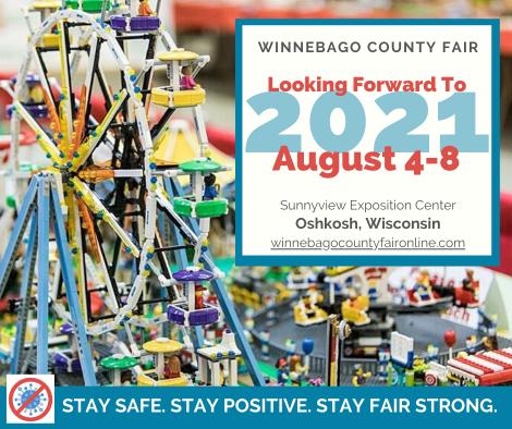 Winnebago County Fair. Looking Forward to 2021. August 4-8.