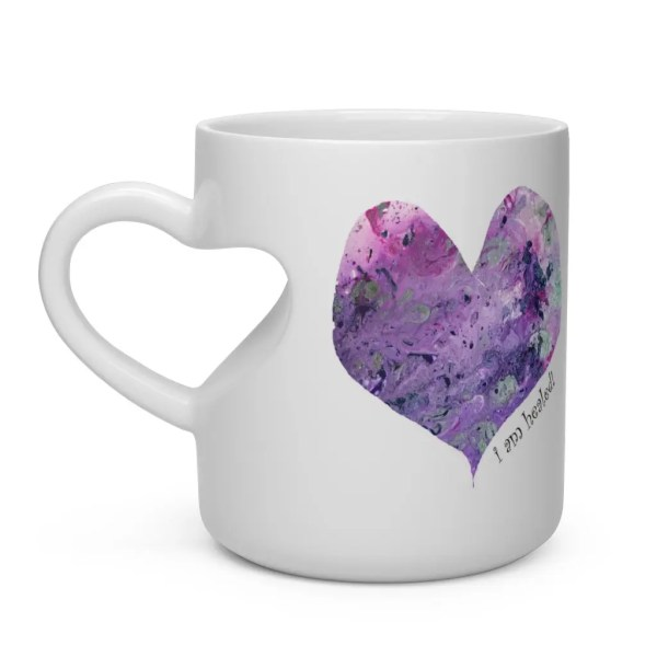 Art heart mug: I am healed. By Y. Krystman