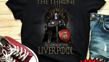 7b786a0dc65 Top Game of Thrones The Throne Belongs to Liverpool shirt and hoodie
