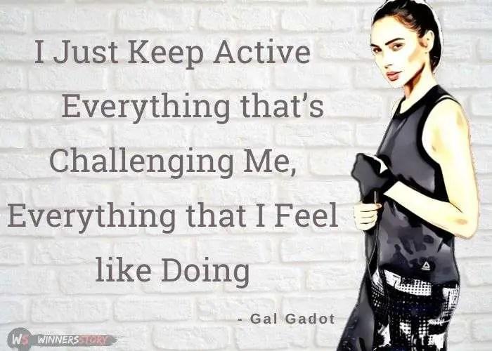 1-wonder woman gal gadot quotes
