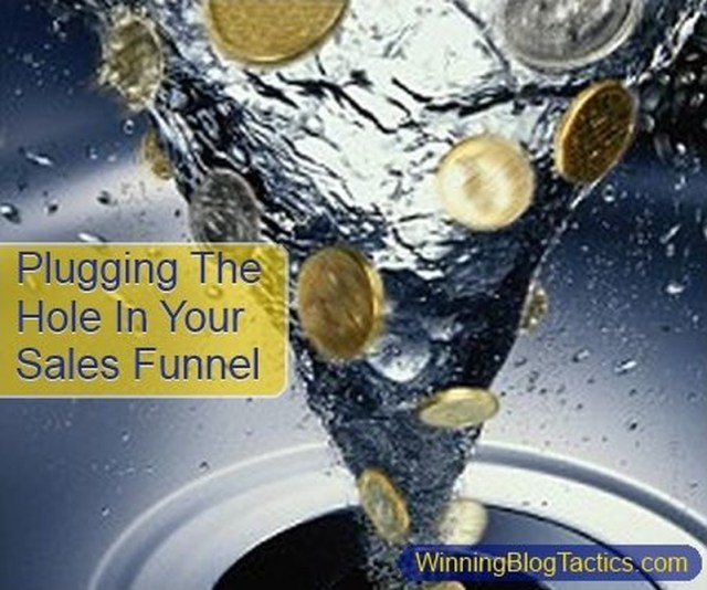 About That Hole In Your Sales Funnel (2015 Edition)