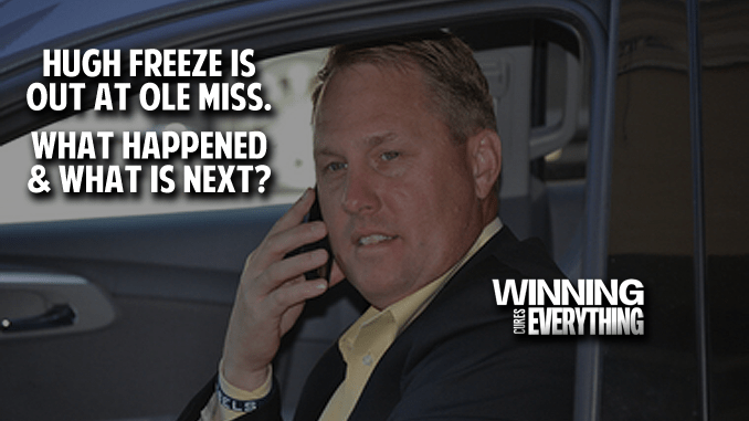 Hugh Freeze is Out at Ole Miss: What Happened and What's Next