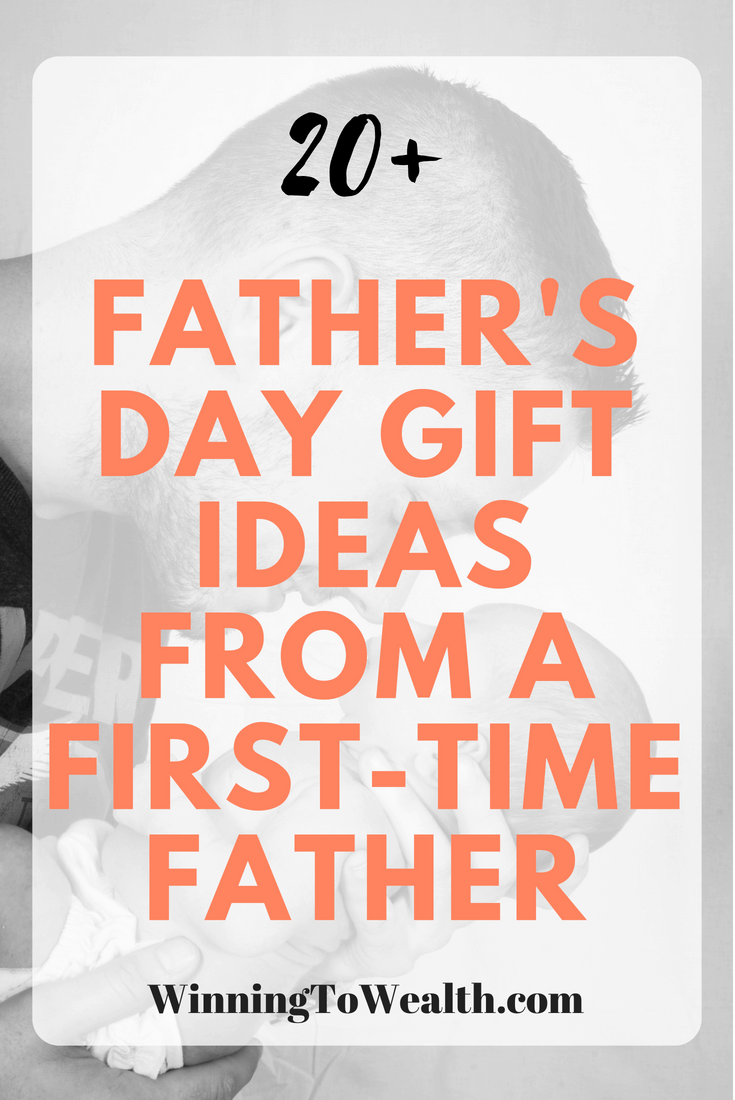 A first-time father shares affordable father's day gift ideas for kids, spouses, parents, etc