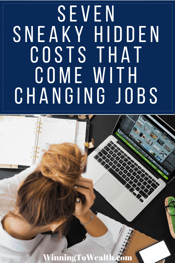 Before you type up your two weeks notice and quit your job, you need to be aware of the costs associatied with changing jobs. Whether it's a complete career change or just changing employers, these tips could help you save thousands of dollars when searching for a new job.