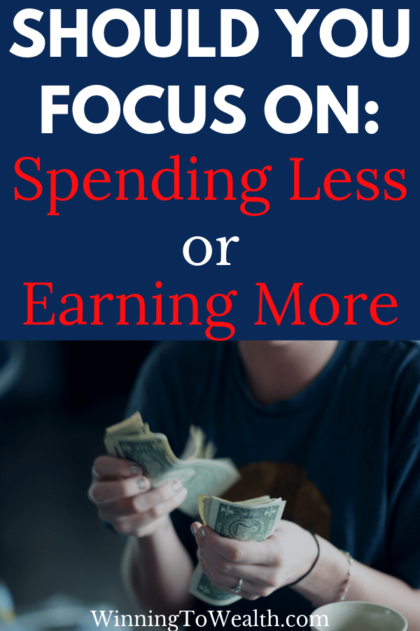 Should you focus on saving more money by spending less or should your focus be on finding ways to make more money? I share my perspective in this post.